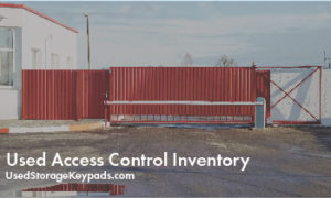 UsedStorageKeypads.com Offers Wide Range of Used Access Control Inventory